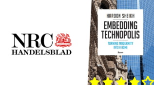 Dutch newspaper NRC rated Haroon Sheikh's book 'Embedding Technopolis' book with 4 out of 5 stars!